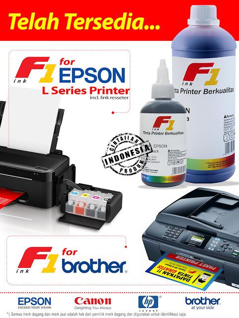 Pabrik Agen F1 Tinta Canon HP Brother Epson L Series L120,L110,L210,L800,L200